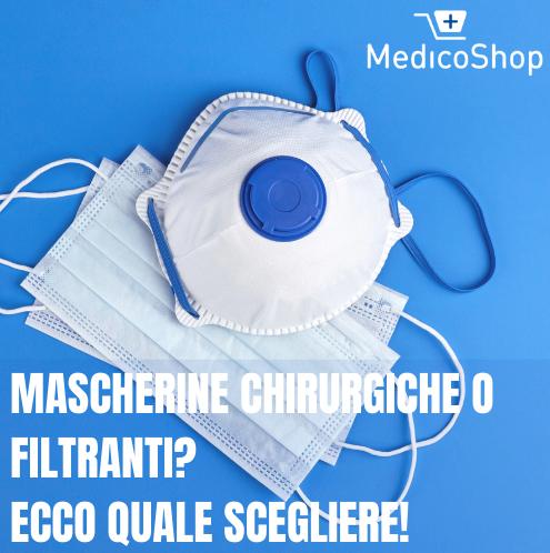 Mascherine chirurgiche o filtranti? Ecco quale scegliere!